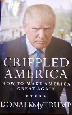 Crippled America Donald Trump Autographed Signed Limited Edition Hardcover Book