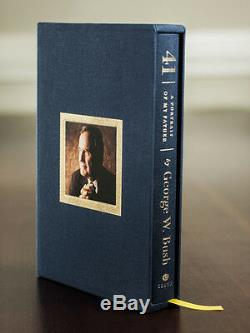 George W. Bush SIGNED Deluxe Edition Book 41 A Portrait of My Father with COA