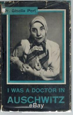 I Was a Doctor in Auschwitz-SIGNED 1948 1st Edition HC BOOK