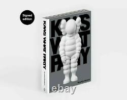 Kaws Signed What Party Hardcover Book, Edition of 500 IN HAND! Still Sealed