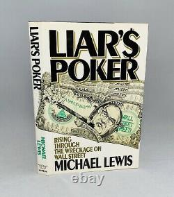 Liar's Poker-Michael Lewis-SIGNED! -First/1st Edition/6th Printing-1st Book-RARE