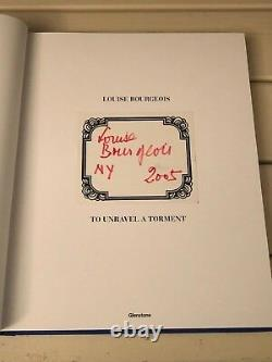 Louise Bourgeois To Unravel a Torment Rare Art Signed Autograph 1st Edition Book
