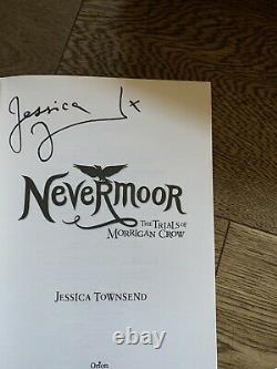 Nevermoor Series, 3 Books, 1st Edition, 1st Prints, Signed By Jessica Townsend