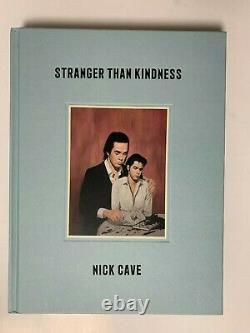 Nick Cave SIGNED BOOK Stranger Than Kindness 1ST EDITION Hardcover Bad Seeds