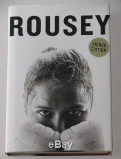 RONDA ROUSEY Hand Signed 1st Edition Auto Biography Book' Signed Edition