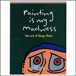 Ringo Starr 2008 Signed Painting Is My Madness Special Edition Book & Print USA