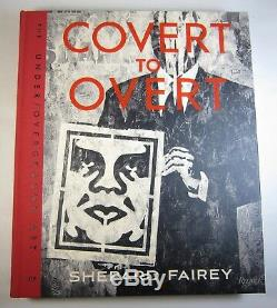 SIGNED FIRST EDITION Covert to Overt Shepard Fairey Book SEALED ORIGINAL WRAPS