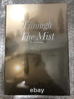 Through the mist Signed Terry hearn Book (1st Edition)