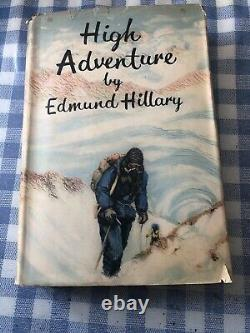Vintage Book First Edition 1955. High Adventure By Edmund Hillary SIGNED