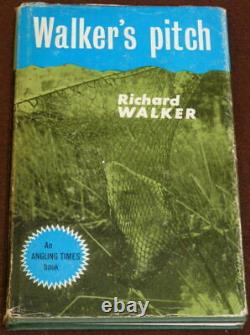 Walker's Pitch, Richard Walker, Angling Times Book, 1966 signed edition